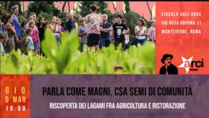 Parla come magni! I legami fra agricoltura e ristorazione @ Circolo Arci Kokè